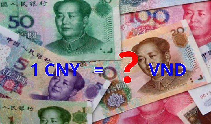Cách quy đổi 1 tệ bằng bao nhiêu Việt Nam đồng?